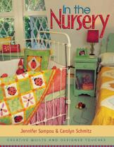 In the Nursery - Print on Demand Edition - C&T Publishing, Inc. -