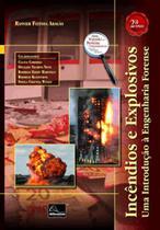 Incêndios e explosivos - uma introdução à engenharia forense - Millennium Editora