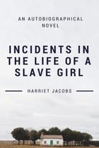 Incidents in the Life of a Slave Girl - Blackberry publishing group