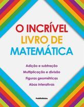 Incrivel livro de matematica, o - Publifolhinha (Publifolha)