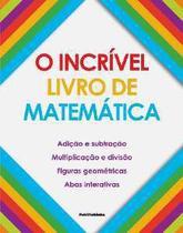 Incrivel livro de matematica, o - Publifolhinha
