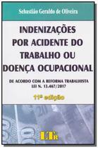 Indenizacoes acid.trab.doenca ocupacional -11ed/19 - Ltr