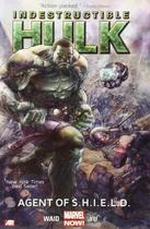 Indestructible Hulk Vol.1 - Agent Of S.H.I.E.L.D. - Marvel
