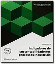 Indicadores de sustentabilidade nos processos indu - Senai