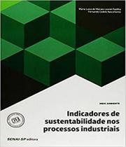 Indicadores De Sustentabilidade Nos Processos Industriais - Senai-sp -