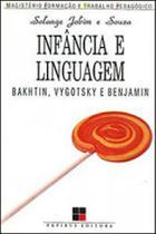 Infancia e linguagem - bakhtin, vygotsky e benjamin - Papirus