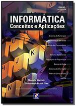 Informatica: conceitos e aplicacoes - Editora erica ltda