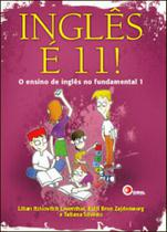 Ingles e 11! - o ensino de ingles no fundamental 1 - Disal editora