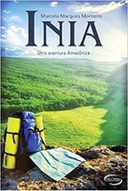 Inia - Uma Aventura Amazônica - Novos Talentos Da Literatura B -