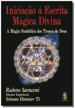 Iniciacao a escrita magica divina - Madras