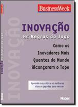 Inovacao: as regras do jogo - Nobel -