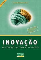 Inovação da tecnologia ,do produto e do processo - Editora falconi