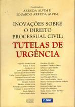 Inovações Sobre o Direito Processual Civil - Forense -