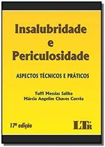 Insalubridade e periculosidade - 17ed/19 - Ltr -