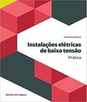 Instalacoes Eletricas De Baixa Tensao - Pratica - Senai-sp -