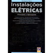 Instalações Elétricas - Princípios e Aplicações - Editora érica