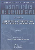 Instituições De Direito Civil - Vol. I - Introdução Ao Direito Civil, Teoria Geral De Direito Civil - Forense -