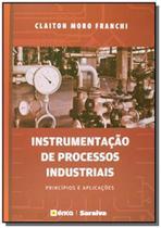Instrumentacao de processos industriais principios - Editora erica ltda