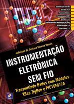 Instrumentação Eletrônica Sem Fio - Editora érica