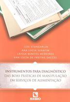 Instrumentos para diagnostico das boas praticas de manipulacao em servicos de alimentacao - Rubio