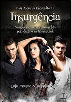 Insurgência: Mais Além da Escuridão: 3 (Português) Capa Comum - Ler Editorial