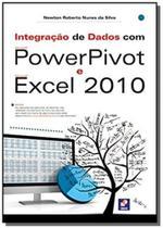 Integracao de dados com powerpivot e microsoft exc - Editora erica ltda