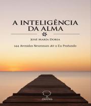 Inteligencia Da Alma, A - Ground