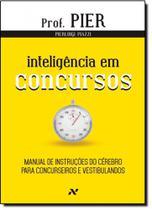 Inteligência em Concursos: Manual de Instruções do Cérebro Para Concurseiros e Vestibulandos - Vol.4 - Aleph