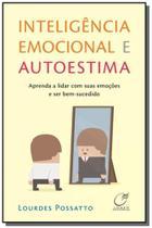 Inteligencia emocional e autoestima - Lumen editorial