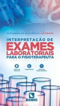 Interpretacao de exames laboratoriais para o fisioterapeuta - Rubio