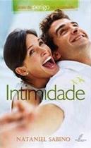 Intimidade: Sinais De Perigo No Casamento - Nataniel Sabino - Danprewan