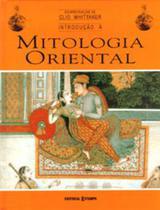 Introducao a mitologia oriental - Est - estampa -