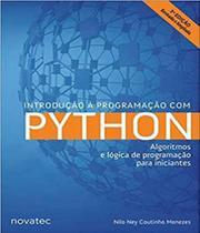 Introducao A Programacao Com Python - Algoritmos E Logica De Programacao Para Iniciantes - Novatec -