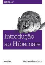 Introdução ao Hibernate - Novatec Editora