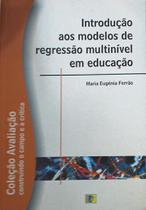 Introdução aos Modelos de Regressão Multinível em Educação - Komedi