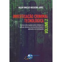 Investigação Criminal Tecnológica - Vol. 2 - 1ª Ed. - Higor Vinicius Nogueira Jorge - Brasport Edito - Brasport editora