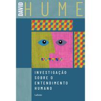 Investigação Sobre O Entendimento Humano - David Hume - Lafonte -