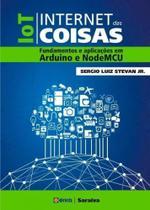 Iot - internet das coisas - fundamentos e aplicacoes em arduino e nodemcu - Erica