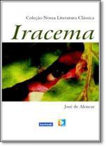 Iracema - Coleção Nossa Literatura Clássica - Komedi -