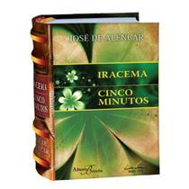 Iracema e Cinco Minutos-Texto Integral-Mini Book-Capa Dura c/Folha Para Dedicatória - Os Menores Livros Do Mundo