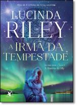 Irmã da Tempestade, A: A História de Ally - Vol.2 - Série As Sete Irmãs - Arqueiro