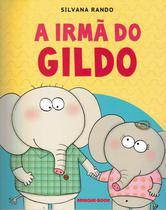 Irma do gildo, a - Brinque Book -