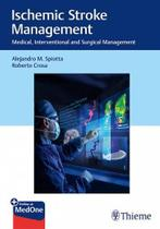 Ischemic stroke management - Thieme Medical Publishers/Maple Press -