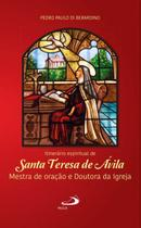 Itinerário espiritual de Santa Teresa de Ávila - Paulus