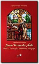 Itinerario Espiritual de Santa Tereza De Avila - Mestra De Oracao E Doutora da Igreja - 3 Ed. - Paulus -