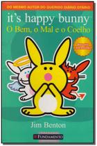 Its Happy Bunny - o Bem, o Mal e o Coelho - Fundamento -