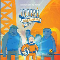 Iuri o cosmonauta - Letramento -