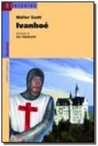 Ivanhoe - col. reencontro literatura - 2 - Scipione