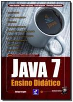 Java 7 - ensino didatico - Editora erica ltda