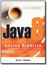 Java 8 - ensino didatico - Editora erica ltda
